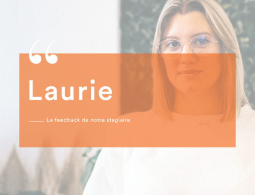 Feedback de notre stagiaire Laurie